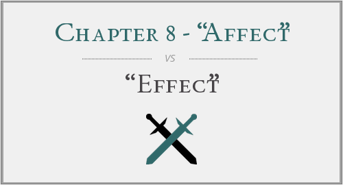 "Chapter 8 - ""Affect"" vs. ""Effect"""