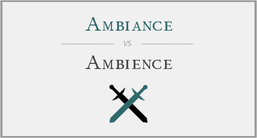 Ambiance vs  Ambience