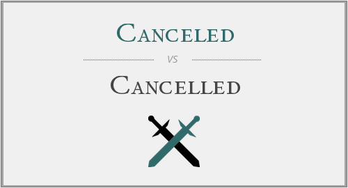 Canceled vs. Cancelled