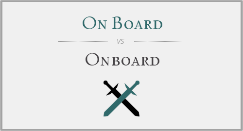 On Board vs. Onboard
